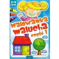 Książki dla dzieci, Malowanka malucha część 1. 2-4 lata (opr. miękka)