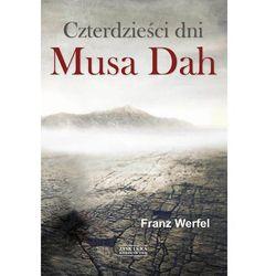 Czterdzieści dni Musa Dah (opr. twarda)