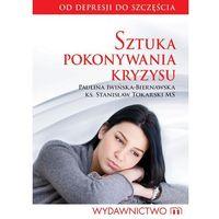 E-booki, Sztuka pokonywania kryzysu - Paulina Iwińska - Biernacka