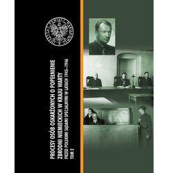 Procesy osób oskarżonych o popełnienie zbrodni niemieckich w Kraju Warty (opr. twarda)