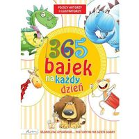 Książki dla dzieci, 365 bajek na każdy dzień Słoneczko opowiada... historyjki na dobry dzień - Dostawa 0 zł (opr. twarda)