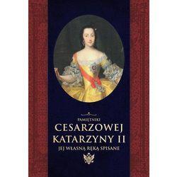 Pamiętniki cesarzowej Katarzyny II jej własną ręką spisane - Katarzyna II, Herzen Aleksander (opr. twarda)