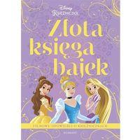 Książki dla dzieci, Filmowe opowieści o księżniczkach. Złota księga bajek [Kaniewska Paulina]