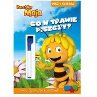 Książki dla dzieci, CO W TRAWIE PISZCZY PISZ I ŚCIERAJ PSZCZÓŁKA MAJA (opr. broszurowa)