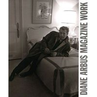 Albumy, Diane Arbus: Magazine Work (opr. miękka)