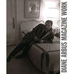 Diane Arbus: Magazine Work (opr. miękka)