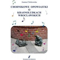 Książki dla dzieci, Chodnikowe opowiastki o krasnoludkach wrocławskich (opr. broszurowa)