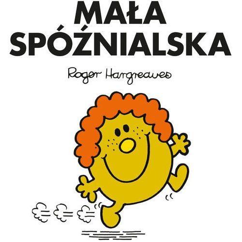 Książki dla dzieci, Mała Spóźnialska - Praca zbiorowa (opr. broszurowa)
