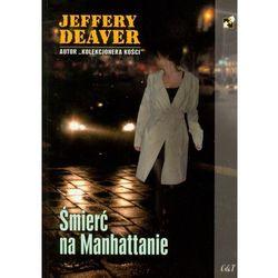 Śmierć na Manhattanie - Jeffery Deaver (opr. miękka)