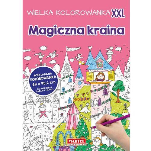 Kolorowanki, Wielka kolorowanka XXL - Magiczna kraina - Praca zbiorowa