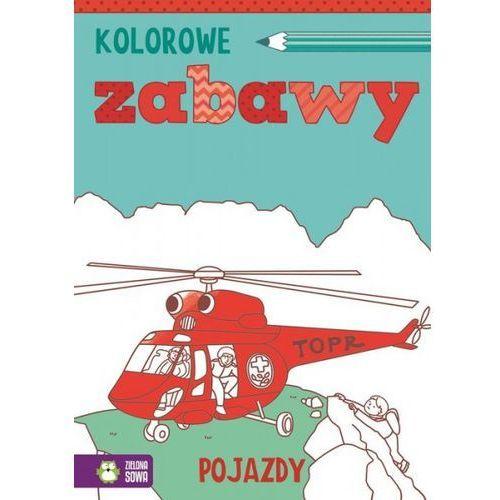 Książki dla dzieci, Kolorowe zabawy Pojazdy (opr. miękka)