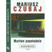 Audiobooki, Martwe popołudnie. Książka audio CD MP3 - Mariusz Czubaj