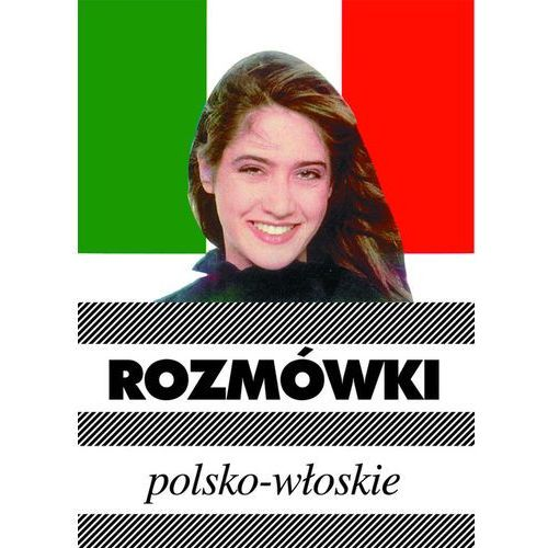 Książki do nauki języka, Rozmówki polsko - włoskie. (opr. kartonowa)