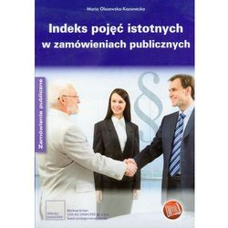 Indeks pojęć istotnych w zamówieniach publicznych (opr. miękka)