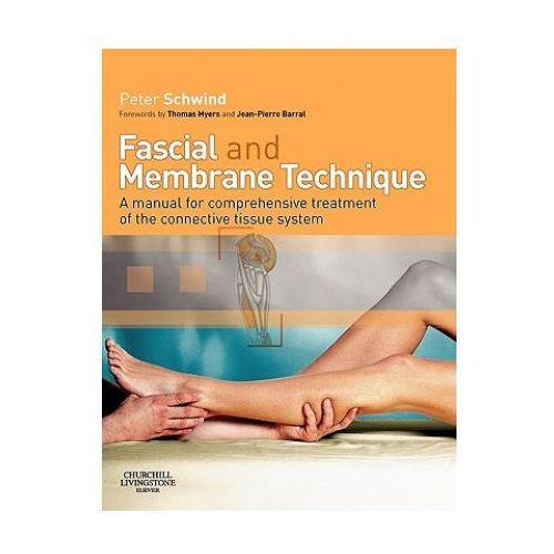 Książki medyczne, Fascial and Membrane Technique (opr. miękka)