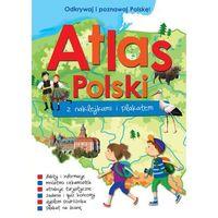 Książki dla dzieci, Atlas Polski z naklejkami i plakatem - Praca zbiorowa (opr. miękka)