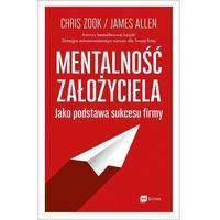 Biblioteka biznesu, Mentalność założyciela jako podstawa sukcesu firmy (opr. miękka)