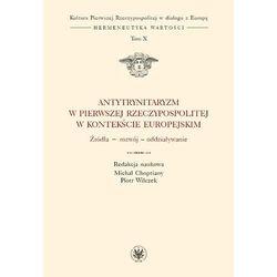Antytrynitaryzm w Pierwszej Rzeczypospolitej w kontekście europejskim (opr. twarda)