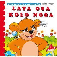 Książki dla dzieci, Lata osa koło nosa. Wierszyki dla maluchów - Opracowanie zbiorowe (opr. kartonowa)