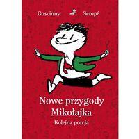 Książki dla młodzieży, Nowe przygody Mikołajka. Kolejna porcja (opr. twarda)