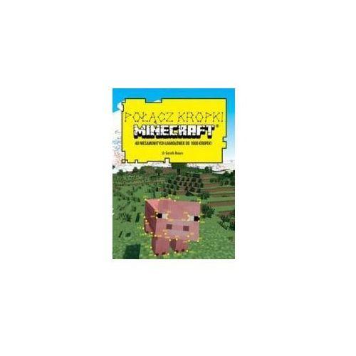 Książki dla dzieci, Połącz kropli. Minecraft - Gareth Moore (opr. broszurowa)