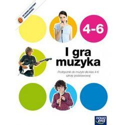 I gra muzyka! Klasa 4-6. Podręcznik z płytą CD (opr. broszurowa)