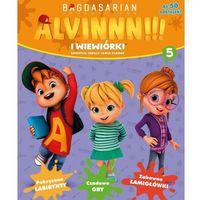 Książki dla dzieci, Alvinnn!!! I wiewiórki cz.5 (opr. broszurowa)