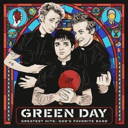 GREATEST HITS: GOD'S FAVORITE BAND - Green Day (Płyta CD)