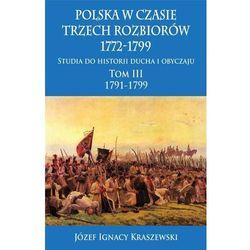 Polska w czasie trzech rozbiorów 1772-1799 T.3 w.2 (opr. twarda)