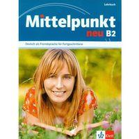 Książki do nauki języka, Mittelpunkt Neu B2 Lehrbuch (opr. miękka)