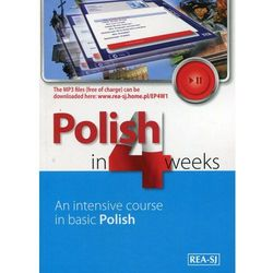 Polish in 4 weeks. An intensive course in basic Polish (opr. miękka)