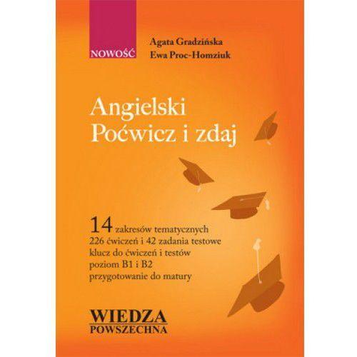 Książki do nauki języka, Angielski Poćwicz i zdaj (opr. miękka)