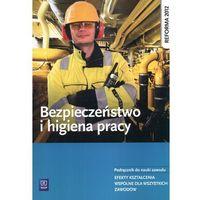 Leksykony techniczne, Bezpieczeństwo i higiena pracy Podręcznik do nauki zawodu (opr. miękka)