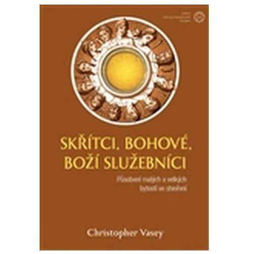Pozostałe książki, Skřítci, bohové, Boží služebníci - Působení malých a velkých bytostí ve stvoření Christopher Vasey