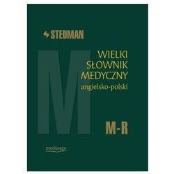 Wielki słownik medyczny angielsko-polski M-R (opr. twarda)