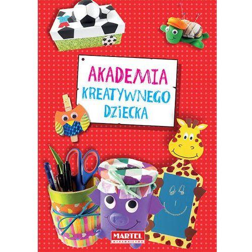 Książki dla dzieci, Akademia kreatywnego dziecka - Darmowa dostawa! (opr. miękka)