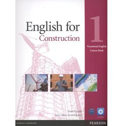 English For Construction 1 Vocational English Course Book With Cd-Rom (opr. miękka)
