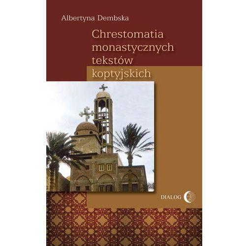 Albumy, Chrestomatia monastycznych tekstów koptyjskich (opr. broszurowa)