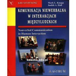 Komunikacja niewerbalna w interakcjach międzyludzkich (opr. miękka)