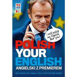 Polish Your English. Angielski z premierem