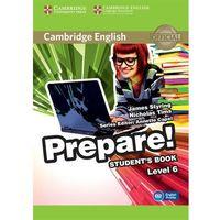 Książki do nauki języka, Cambridge English Prepare! Level 6 Student's Book*natychmiastowawysyłkaod3,99 (opr. miękka)