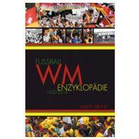 Pozostałe książki, Fußball-WM-Enzyklopädie 1930-2014 Grüne, Hardy