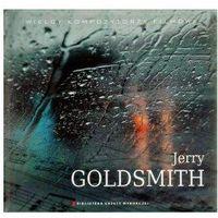 Muzyka filmowa, Wielcy Kompozytorzy Filmowi-Jerry Goldsmith