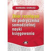 Biblioteka biznesu, Zbiór rozwiązań do podręcznika samodzielnej nauki księgowania (opr. miękka)