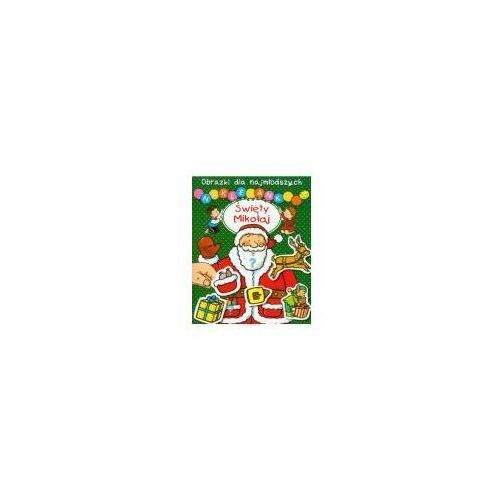 Książki dla dzieci, Święty Mikołaj Obrazki dla najmłodszych Naklejanki - Hublet Ch., Michelet S. (opr. miękka)