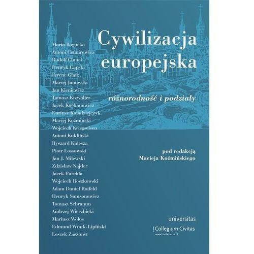 Biografie i wspomnienia, Cywilizacja europejska Różnorodność i podziały (opr. miękka)