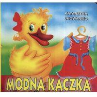 Książki dla dzieci, Modna kaczka (opr. kartonowa)