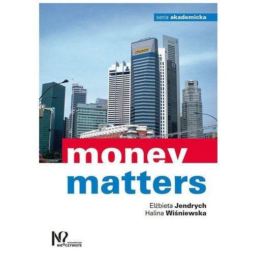 Biblioteka biznesu, Money matters - Jendrych Elżbieta, Wiśniewska Halina (opr. miękka)