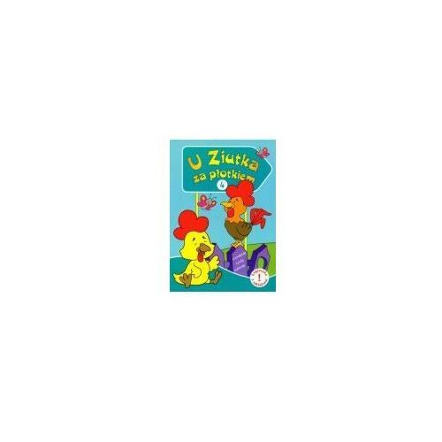 Książki dla dzieci, U ziutka za płotkiem 4 (opr. broszurowa)