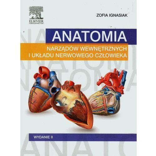 Książki medyczne, Anatomia narządów wewnętrznych i układu nerwowego człowieka Książka Wydanie II (opr. broszurowa)